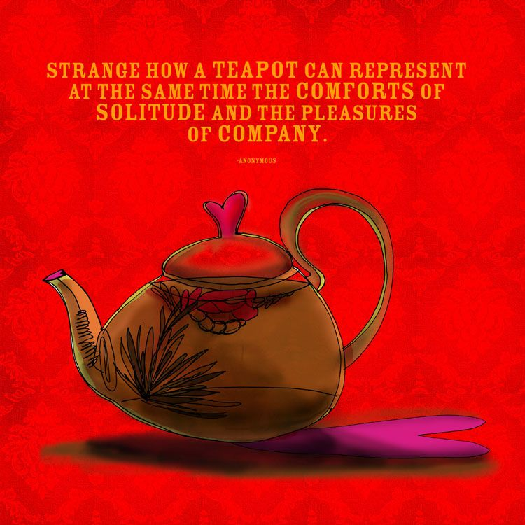 A TEAlightful quote, a flowering tea and... What my says to me September 22, cheers for teapot :)
