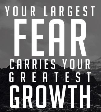 THE FEARS WE DONu0027T FACE BECOME OUR LIMITS Motivation - what is your greatest fear