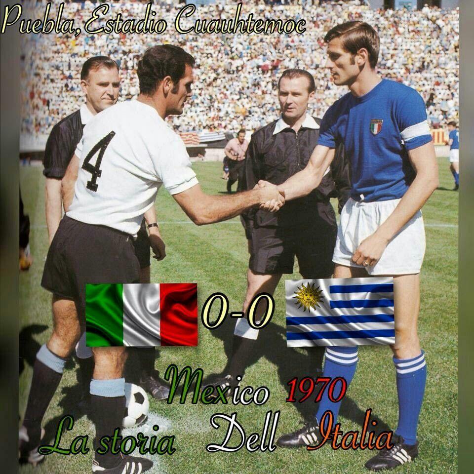 Italy 0 Uruguay 0 in 1970 in Puebla The captains Luis Ubina and
