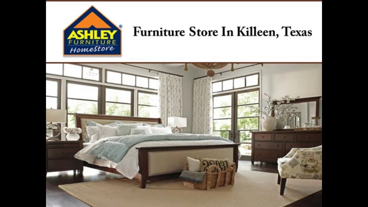 If You Are Looking For A Furniture Store In Killeen, TX, Consider Ashley  Furniture