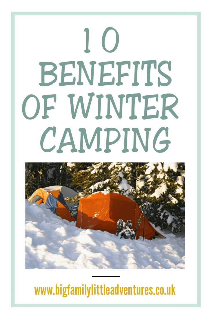 10 Benefits Of Winter Camping Winter Camping Cold Weather Camping Cold Camping