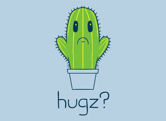 No hugs for this cactus makes me so sad...for some reason it makes me think of @Maria Ousterhout