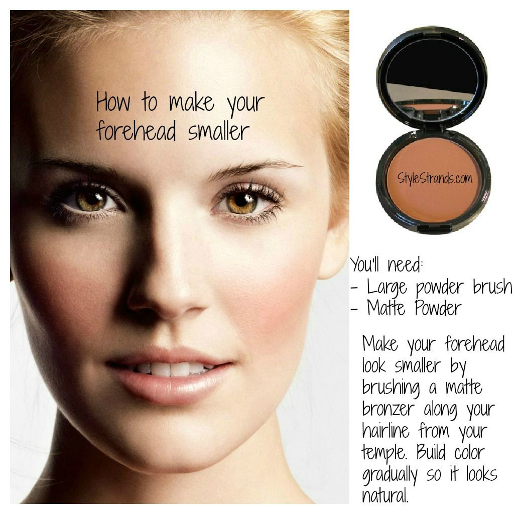 Add A Dark Matte Powder Along Your Hair Line To Make Your Forehead Look  Smaller!