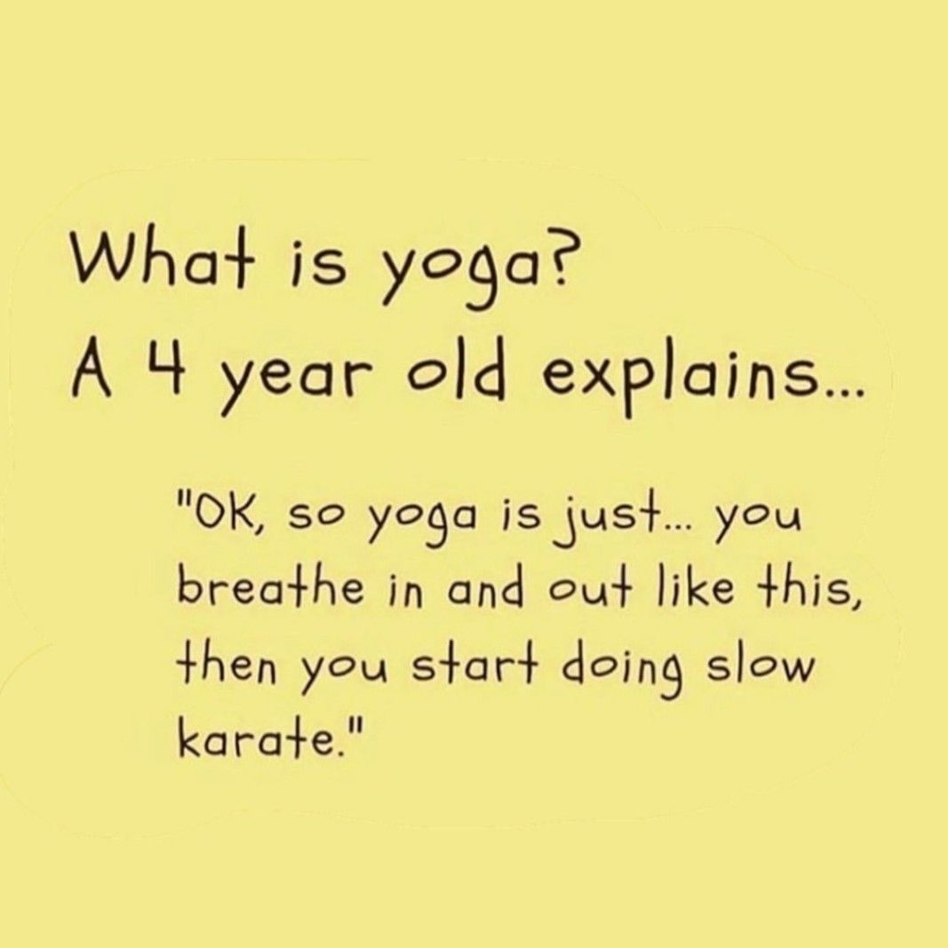 Yogalife Yogainspiration Yoga Funny Yoga Memes Yoga Quotes Funny Yoga Funny