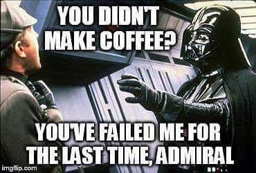 Dart Vader Meme Funny Coffee Quote Star Wars Jokes Star Wars Humor Star Wars