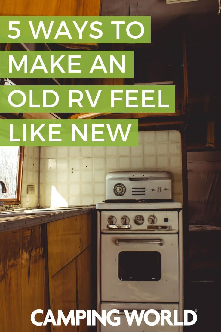 5 Ways To Make An Old Rv Feel Like New