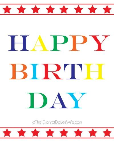 Happy Birth Day Free Printable Print Out And Use As An