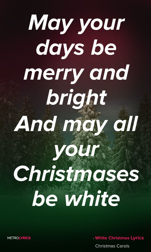 christmas carols white christmas lyrics and quotes im dreaming of a white christmas just like the ones i used to know where the treetops glisten and - Im Dreaming Of A White Christmas Lyrics