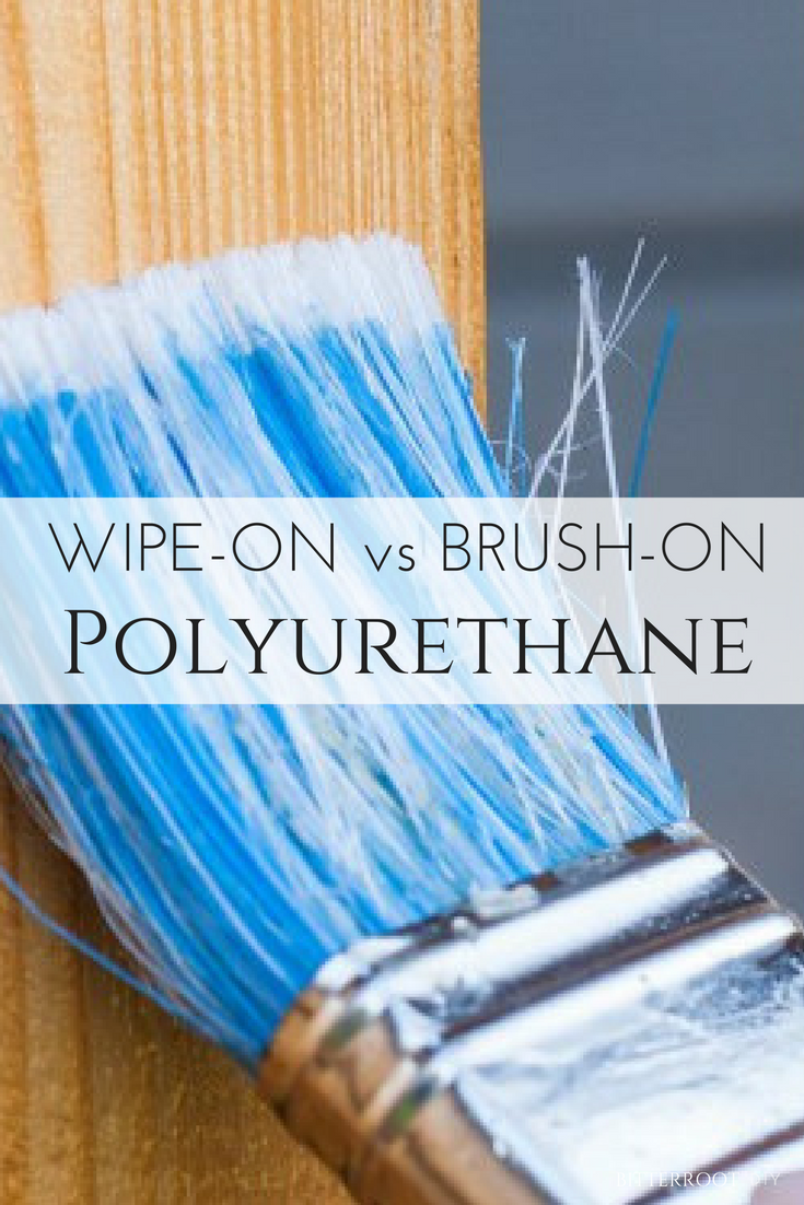 Wipe On Or Brush On Polyurethane What S The Difference Staining Wood How To Apply Polyurethane Polyurethane Over Paint