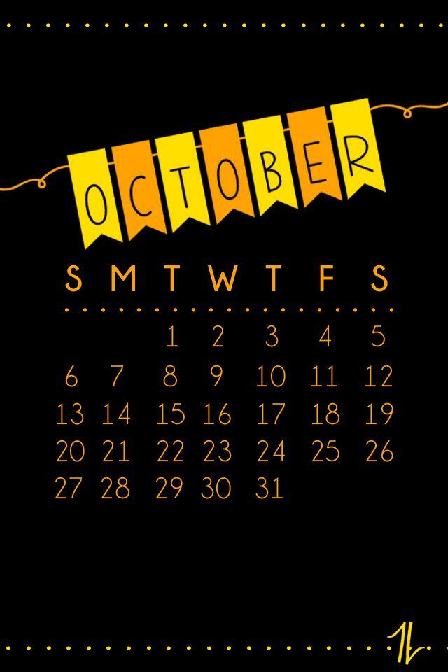 October Lock Screen Calendars Calendar Calendar Wallpaper