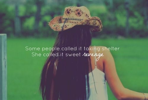 Some people called it taking shelter   She called it sweet