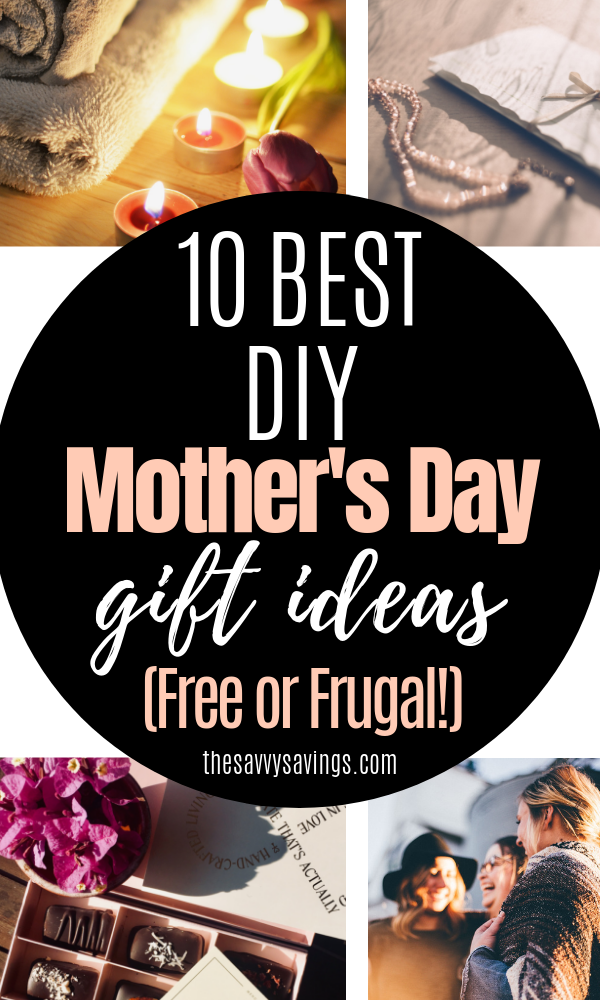 Diy Mother S Day Gifts Unique Special On A Budget