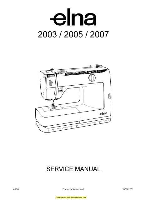 Elna 2003-2005-2007 Sewing Machine Service-Parts Manual