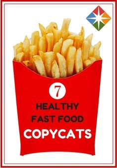 Ditch the drive-thru and make these healthier versions of your favorite fast food at home! Get the skinny on the dishes, plus a recipe for each copycat idea. Save money too--bonus for you!