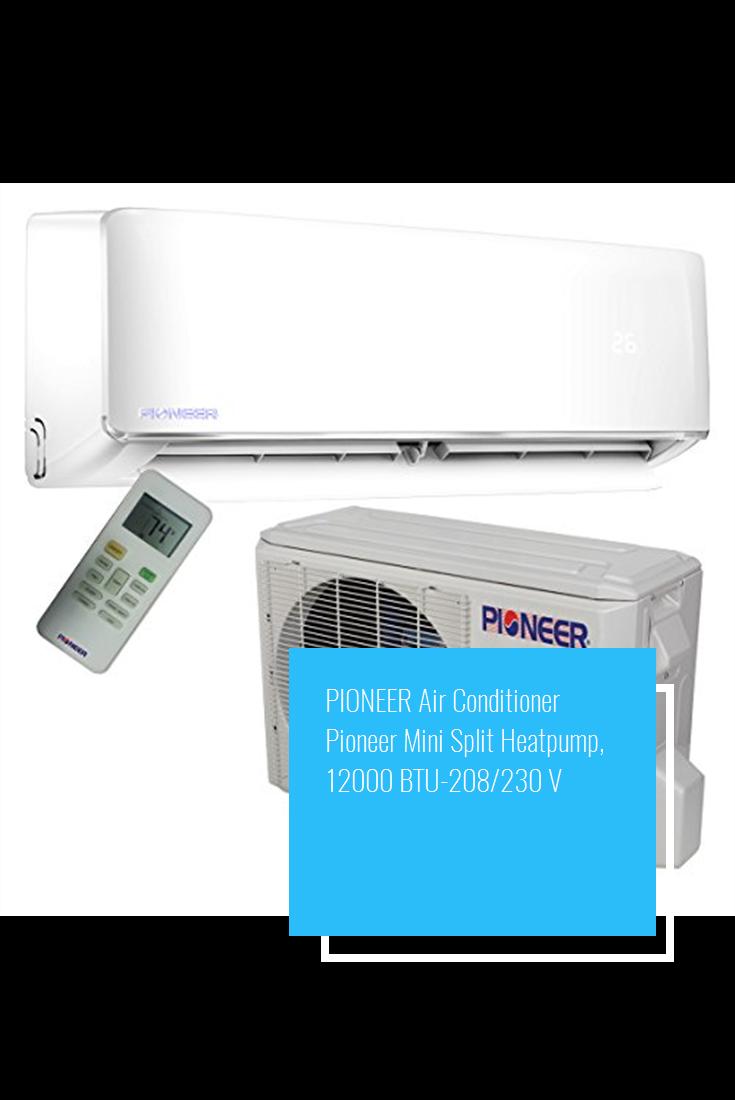 Pioneer Air Conditioner Pioneer Mini Split Heatpump 12000 Btu 208
