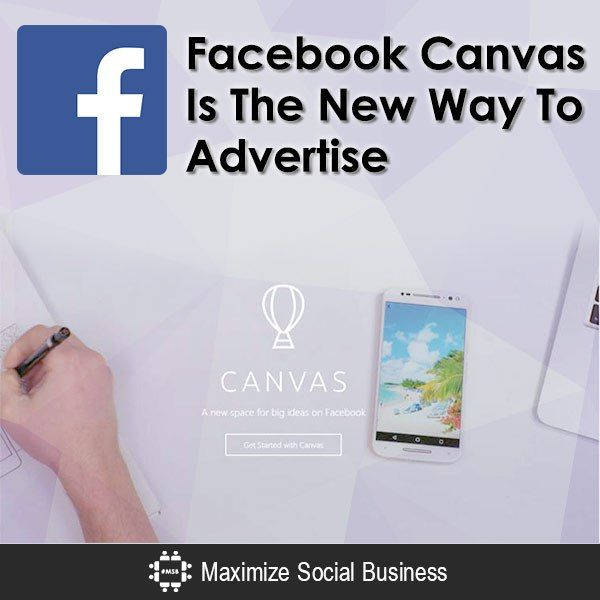 Facebook Canvas Is the New Way To Advertise
