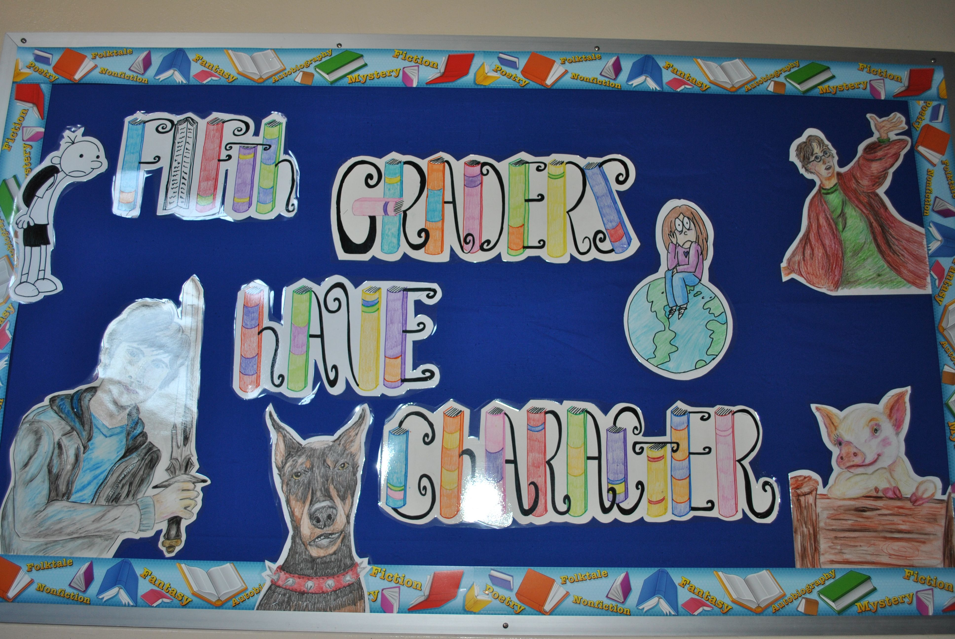 Fifth Graders Have Character Welcome Back Bulletin Board