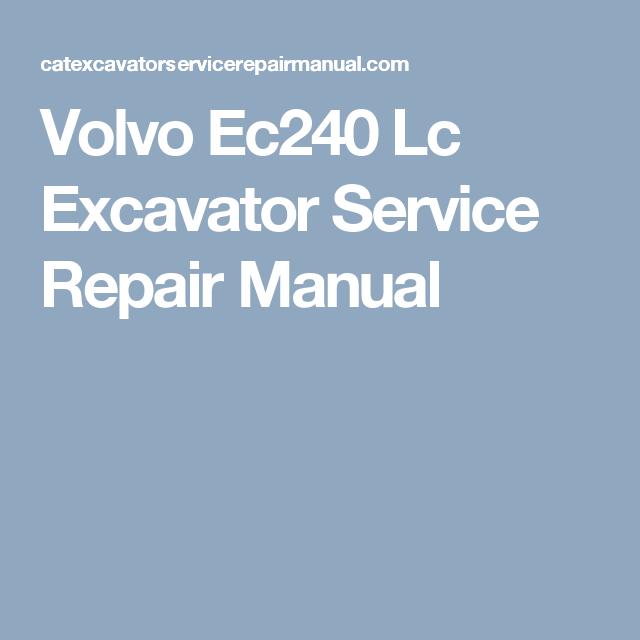 Volvo Ec240 Lc Excavator Service Repair Manual Repair Manuals Volvo Excavator