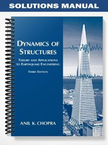 solutions manual dynamics of structures 3rd edition chopra at https rh pinterest com Dr. Anil Chopra Nuclear Radiation Manual