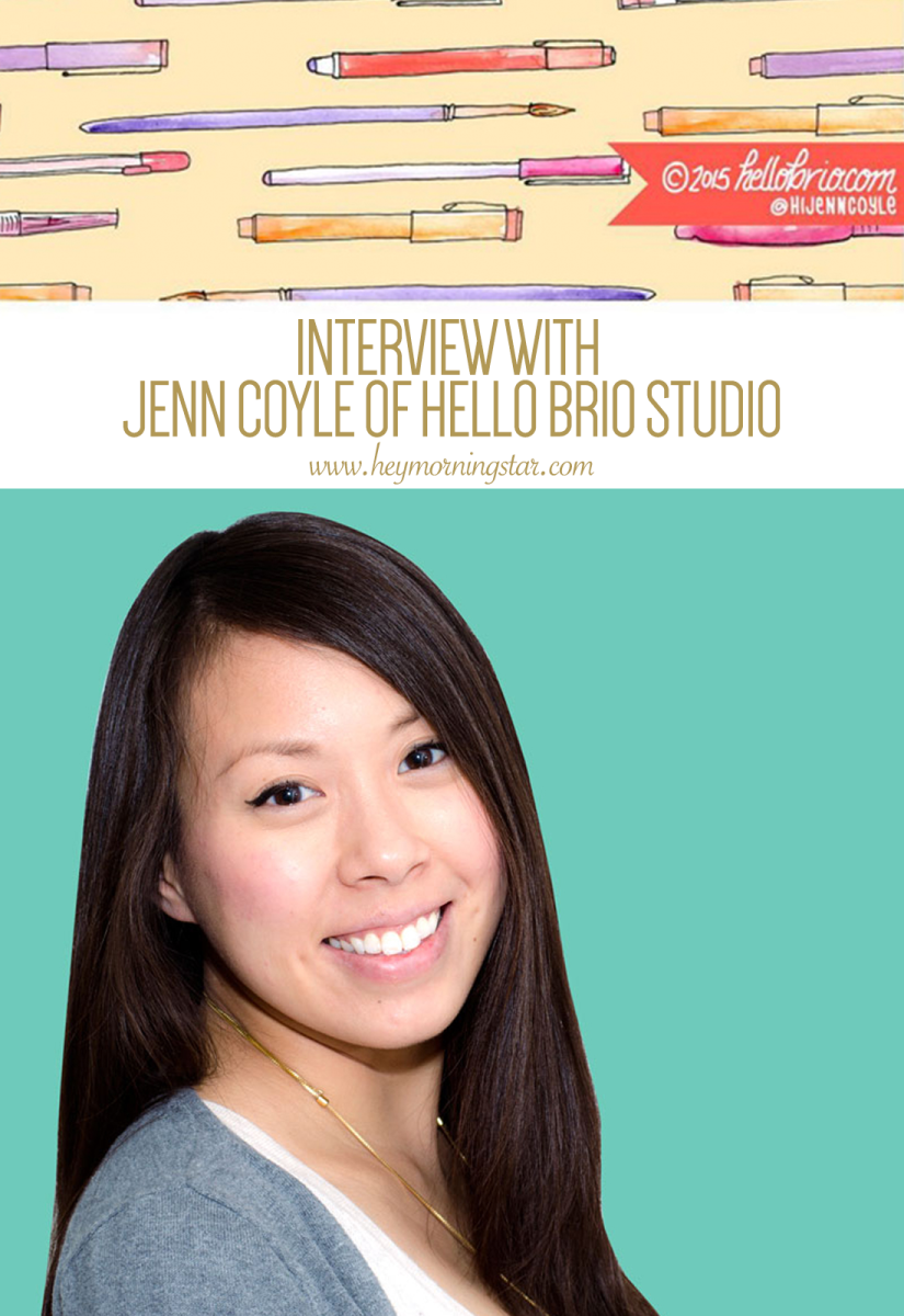 Interview with Jenn Coyle of Hello Brio Studio - Hey! Morningstar