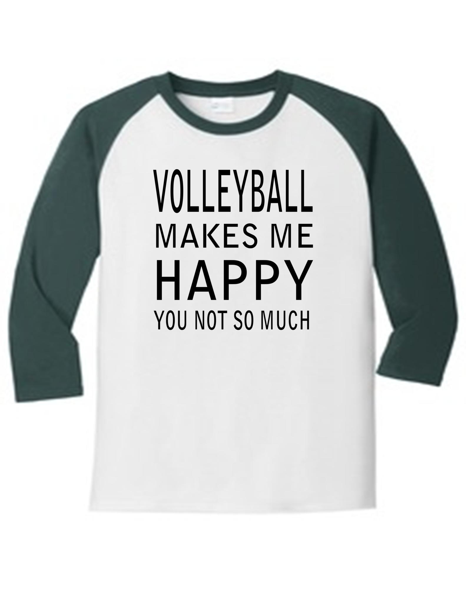 Volleyball Makes Me Happy Slogan Tshirt Slogan T Shirt