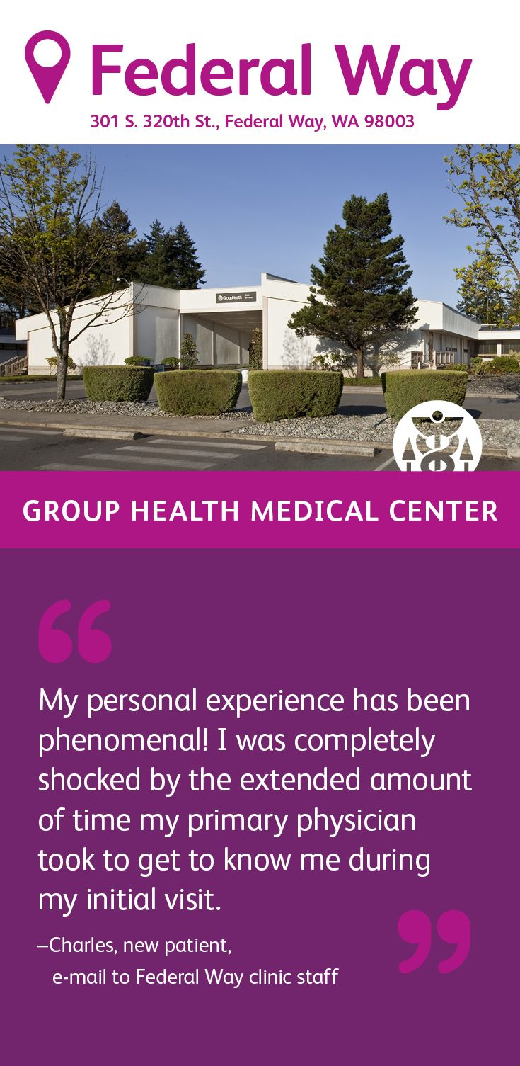 The Group Health Federal Way Medical Center Specializes In Primary