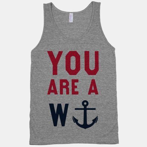 youareawanker #tank #grey #lookhuman #you #wanker #anchor #puns #pun
