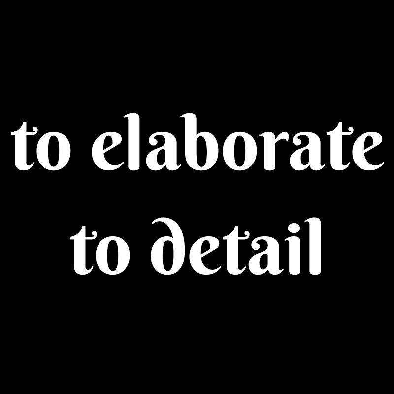Synonyms Elaborate Verbs English Words Elaborate Words