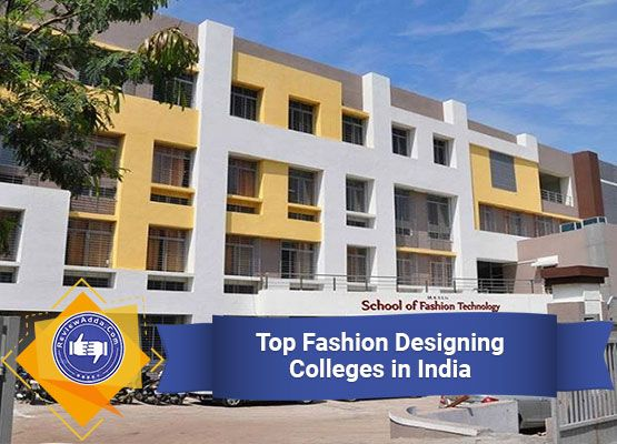 Top 10 Fashion Designing Colleges In India 2019 Fashion Designing Colleges Fashion India