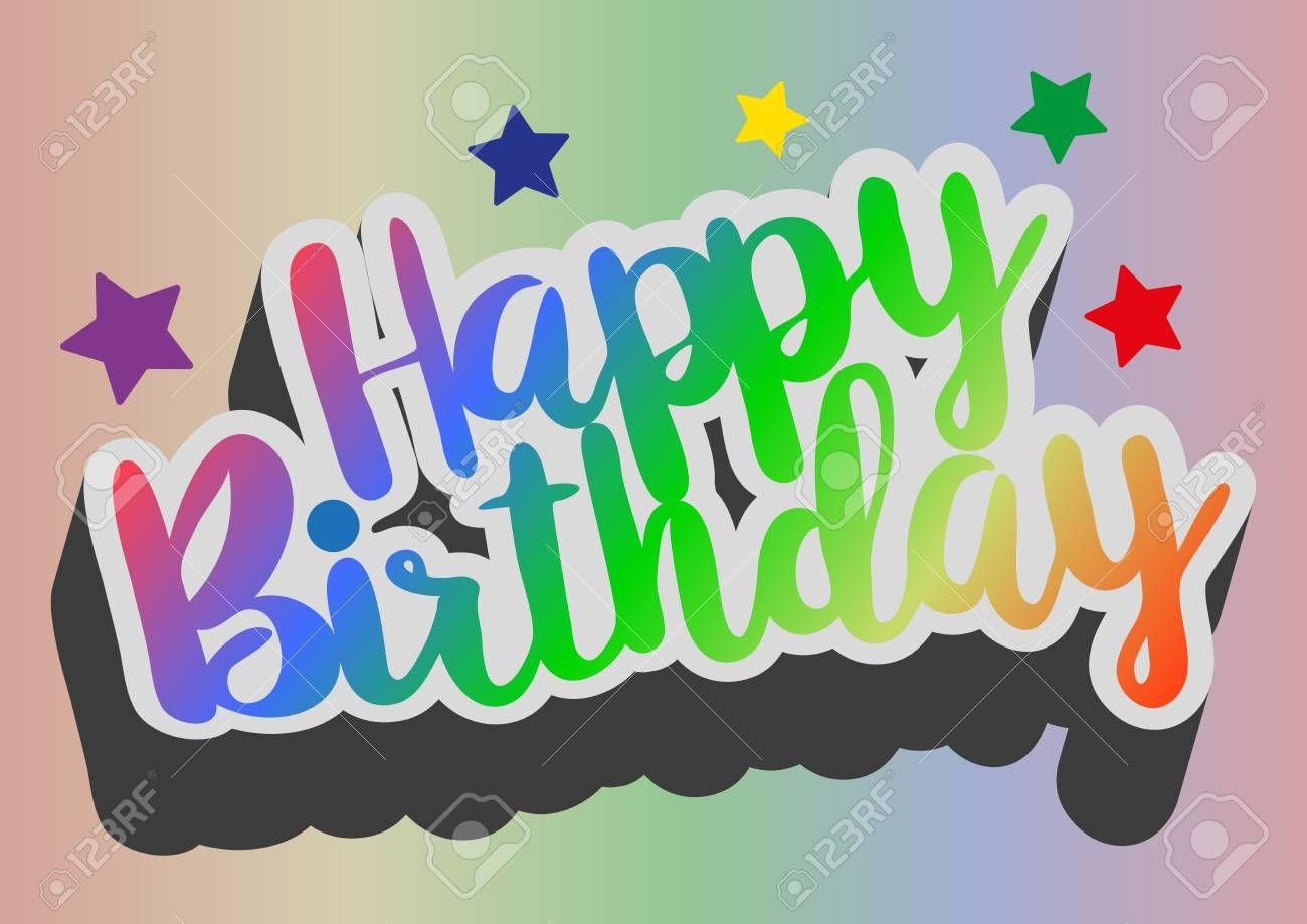 Colorful Words Happy Birthday On Rainbow Colored Background