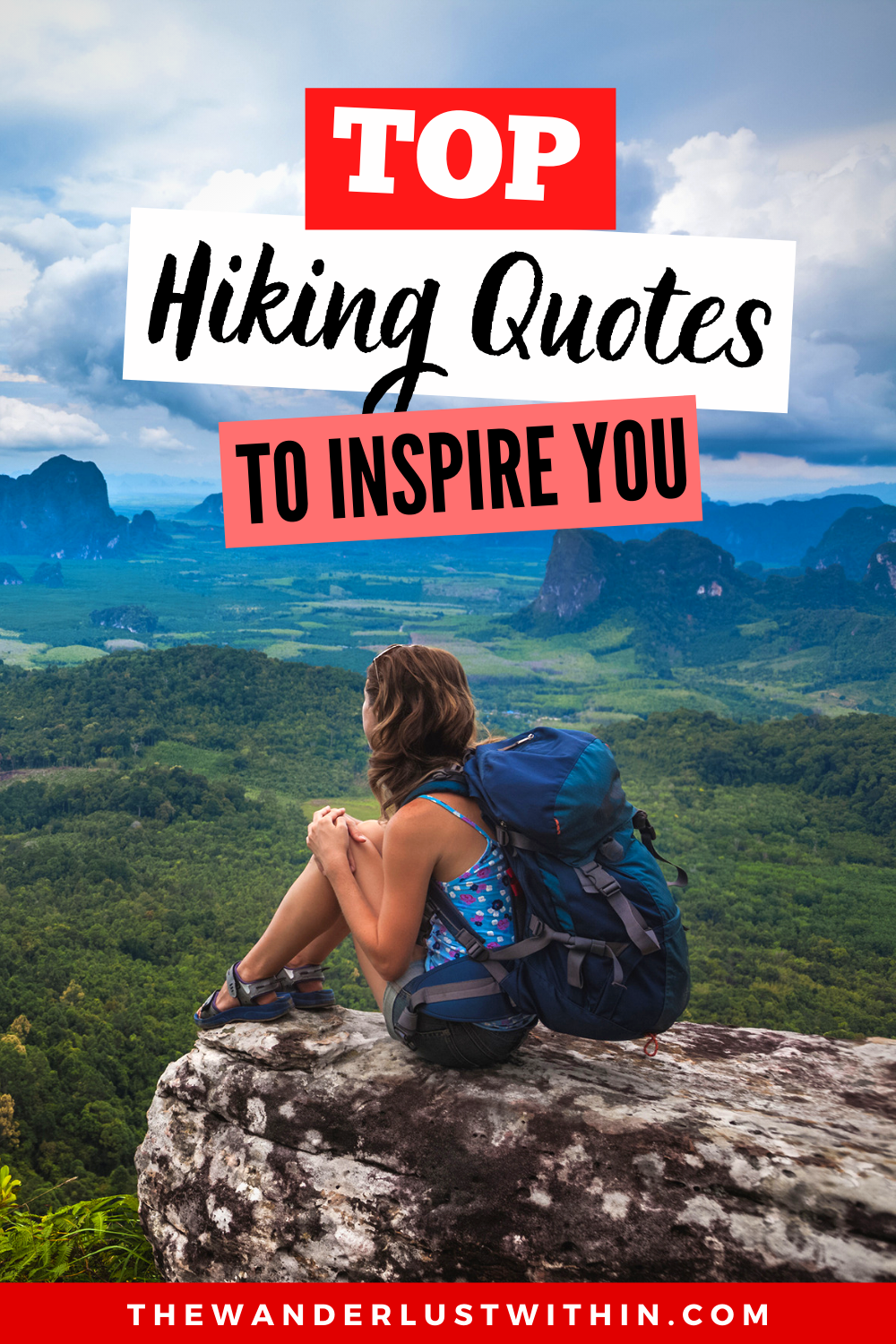 80 Inspiring Hiking Quotes For Adventure Lovers In 2021 The Wanderlust Within Hiking Quotes Hiking Quotes Adventure Hiking Quotes Funny