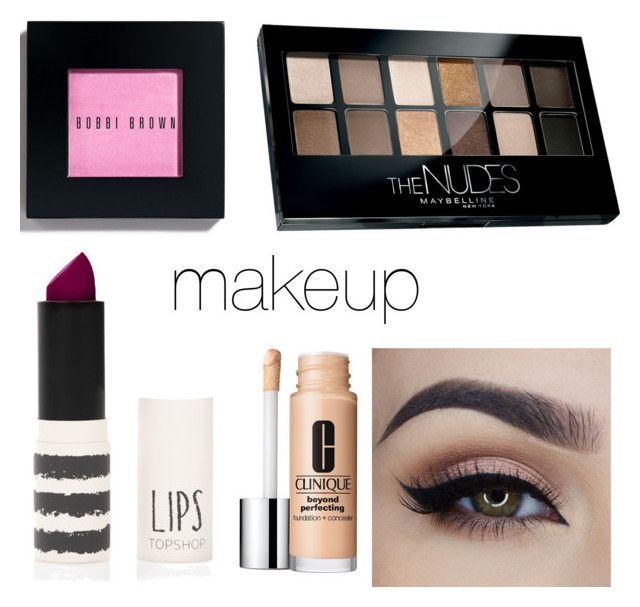 """makeup"" by timetells on Polyvore featuring beauty, Topshop, Bobbi Brown Cosmetics, Maybelline and Clinique"