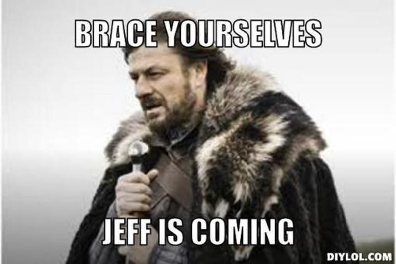 b895149d35f6d991ebcbc1120903d98a resized_winter is coming meme generator brace yourselves jeff is