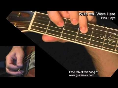 Wish You Were Here (Pink Floyd) - guitar lesson, intro and ...