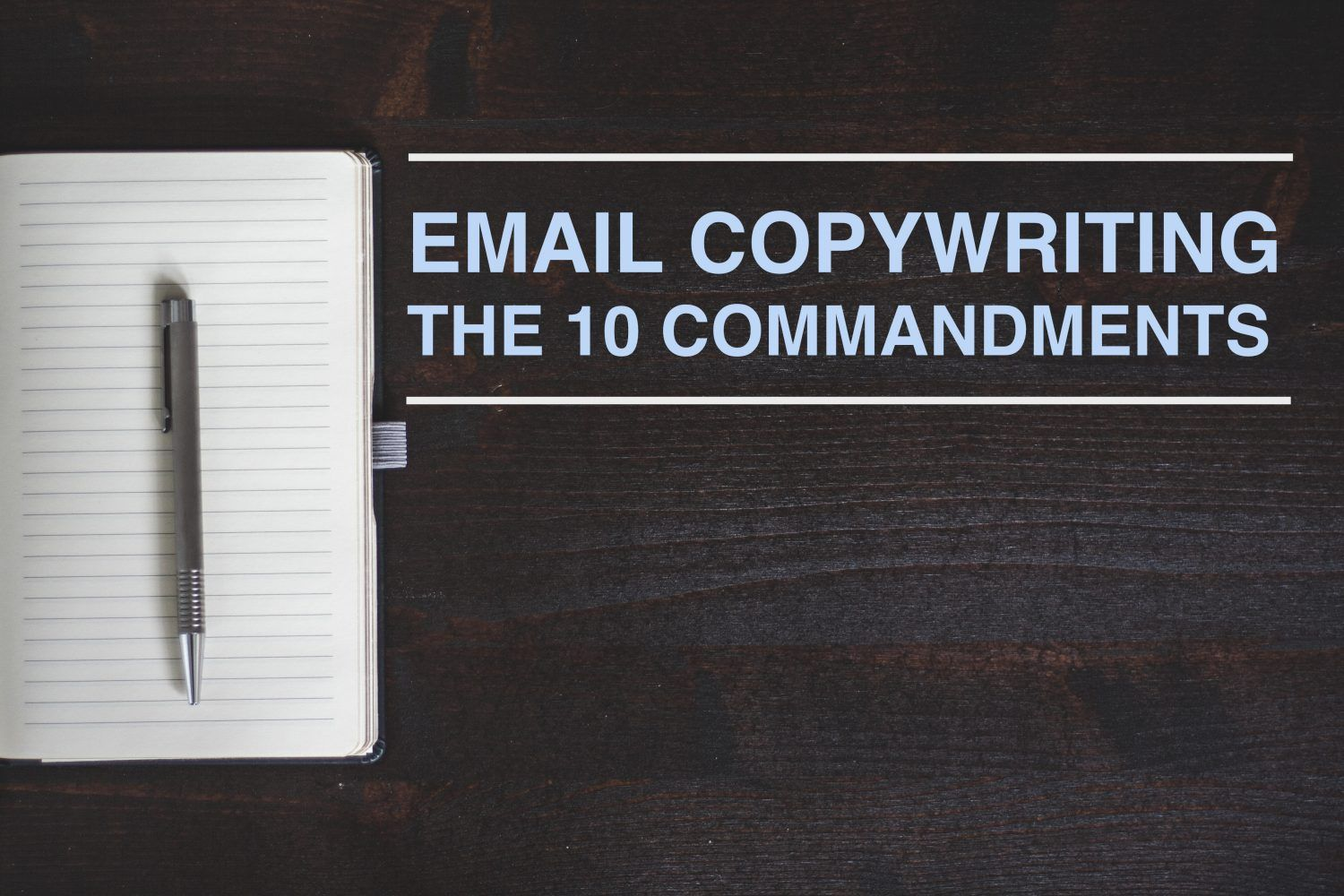 Email copywriting the 10 commandments to get money
