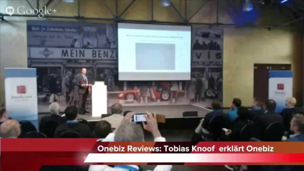 Onebiz Reviews: Wie funktioniert Onebiz, was steckt dahinter - Tobias Knoof erklärt Onebiz auf der Onebizcom. So funktioniert OneBiz. Aufbau, Philosophie und Strategie des Cloud-Services & das Konzept des fraktalen Unternehmenswachstums: erklärt auf der Onebizcon am 24.05.2014- Live Aufzeichnung.