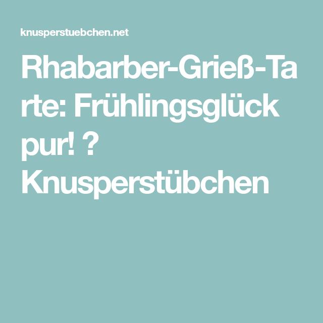 Rhabarber-Grieß-Tarte: Frühlingsglück pur! ⋆ Knusperstübchen