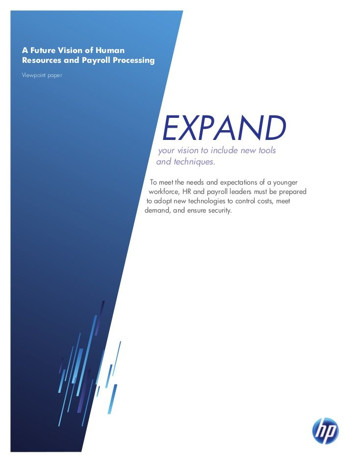hp-a-future-vision-of-human-resources-and-payroll-processing by HP Enterprise via Slideshare