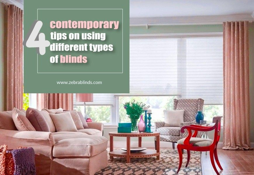 4 New Trends On Mixing Different Types Of Blinds Types Of Blinds