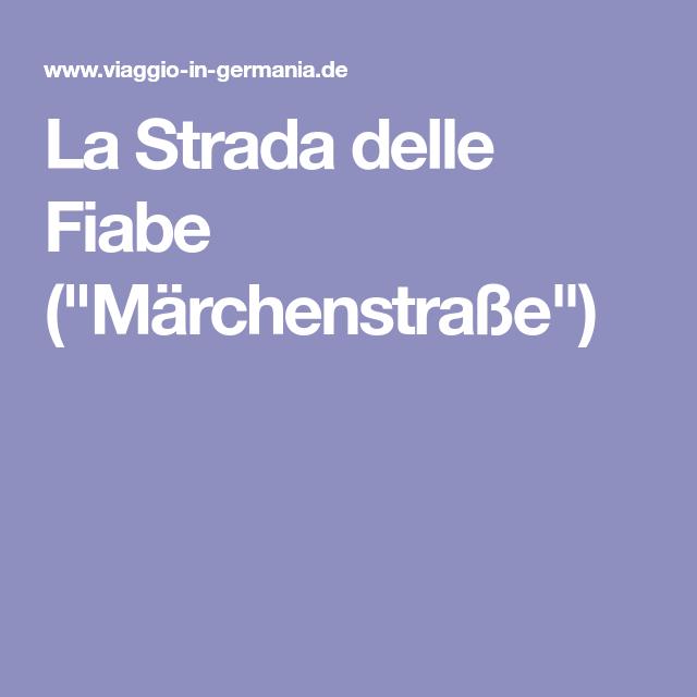 """La Strada delle Fiabe (""""Märchenstraße"""")"""