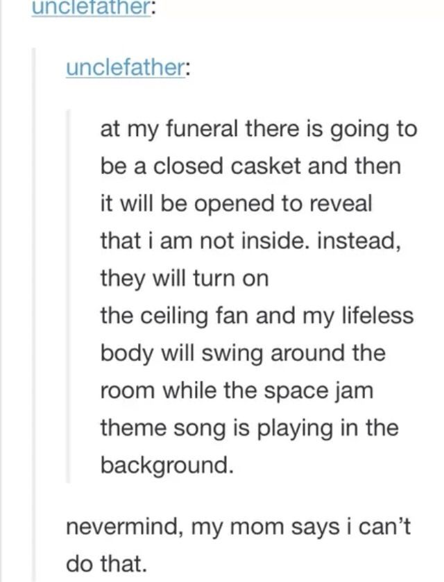 The Funeral That Played Space Jam Space Jam Theme Tumblr Funny Make Me Laugh