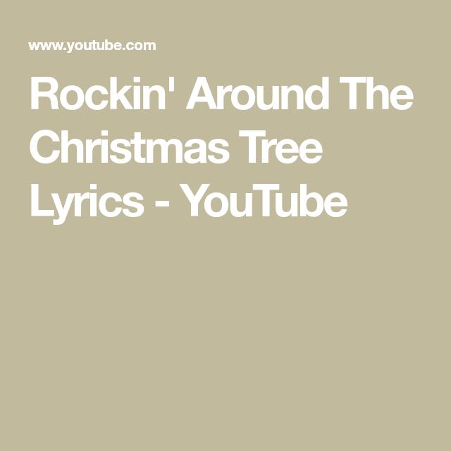 Rockin' Around The Christmas Tree Lyrics - YouTube | Christmas tree, Lyrics, Rockin