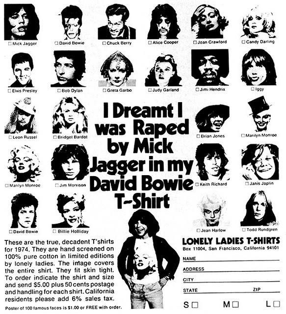 raped by mick jagger in my david bowie t-shirt