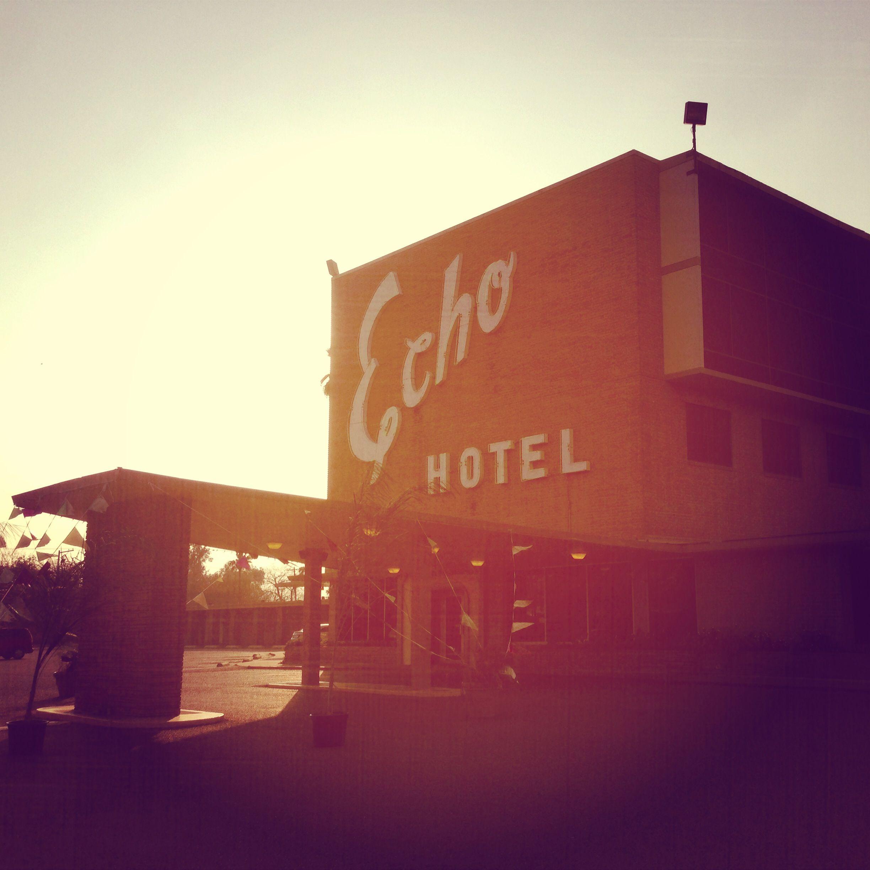 Hotels Near Port Of Houston Tx: The World Famous Echo Hotel. Edinburg, Texas.