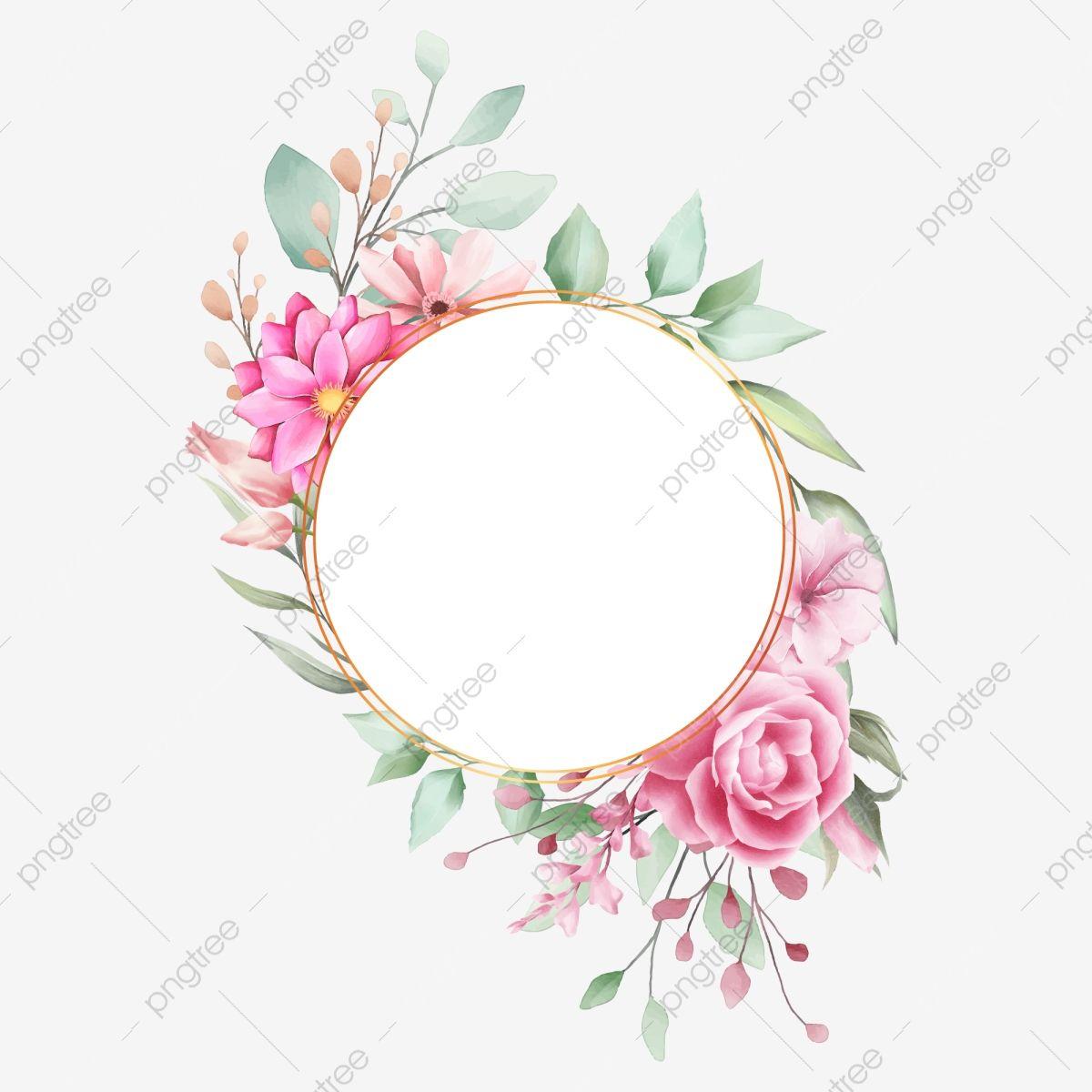 Gambar Kerangka Perkahwinan Bulatan Romantis Dengan Bunga Cat Air Kad Bunga Menjemput Png Dan Vektor Untuk Muat Turun Percuma Floral Border Design Watercolor Flowers Floral Border