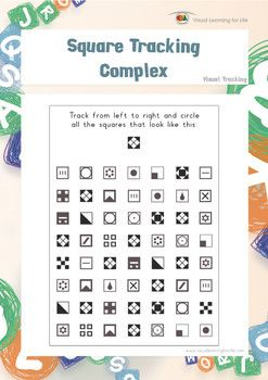 "In the ""Square Tracking Complex"" worksheets, the student must find all the square that look the same as the example at the top of the page.  Available at www.visuallearningforlife.com on the Visual Tracking Skills Builder CD."