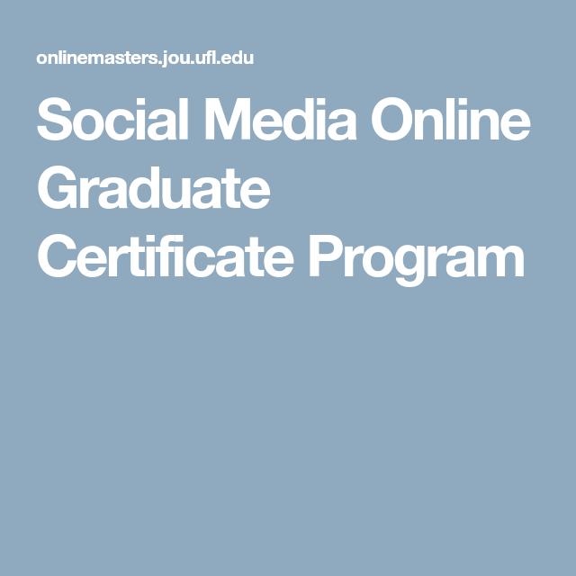 Social Media Online Graduate Certificate Program (With