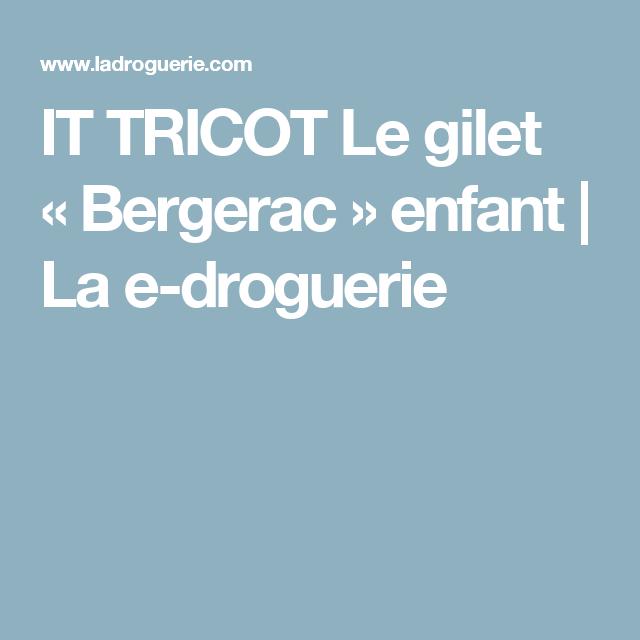 IT TRICOT Le gilet «Bergerac» enfant | La e-droguerie