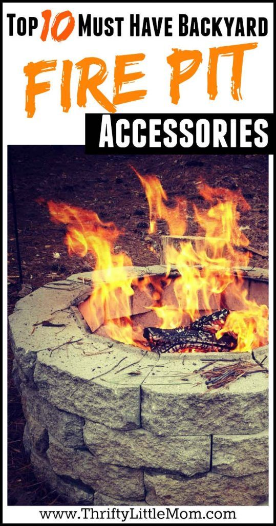 Top 10 Must Have Backyard Fire Pit Accessories Fire Pit