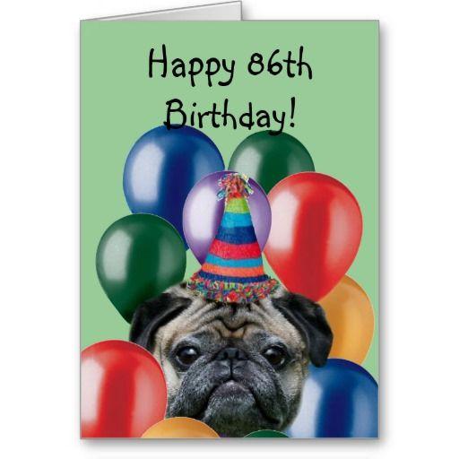 Happy 86th Birthday pug greeting card